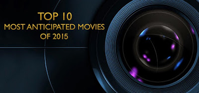 http://www.invisiblekidreviews.blogspot.de/2015/01/top-10-most-anticipated-movies-of-2015.html