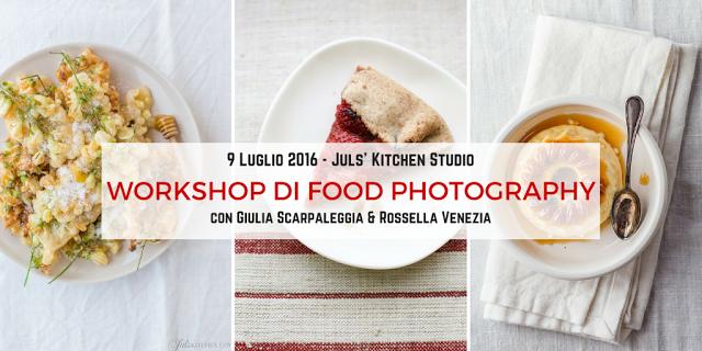 IL MIO PRIMO CORSO DI FOOD FOTOGRAFIA