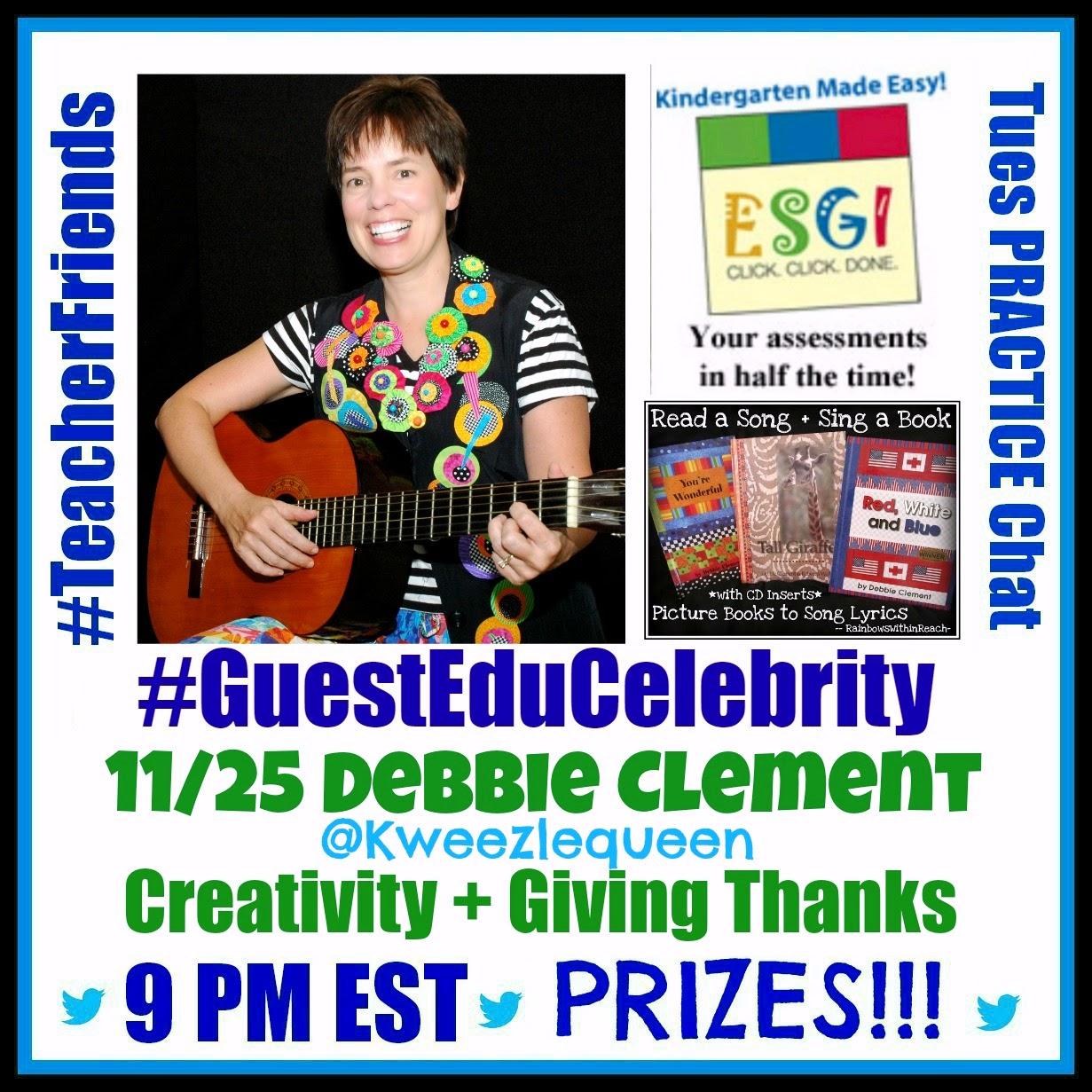 "Debbie Clement as Twitter ""TeacherFriends"" Guest: Creativity, Collaboration & Giving Thanks!"