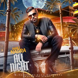 All Night - Harj Nagra