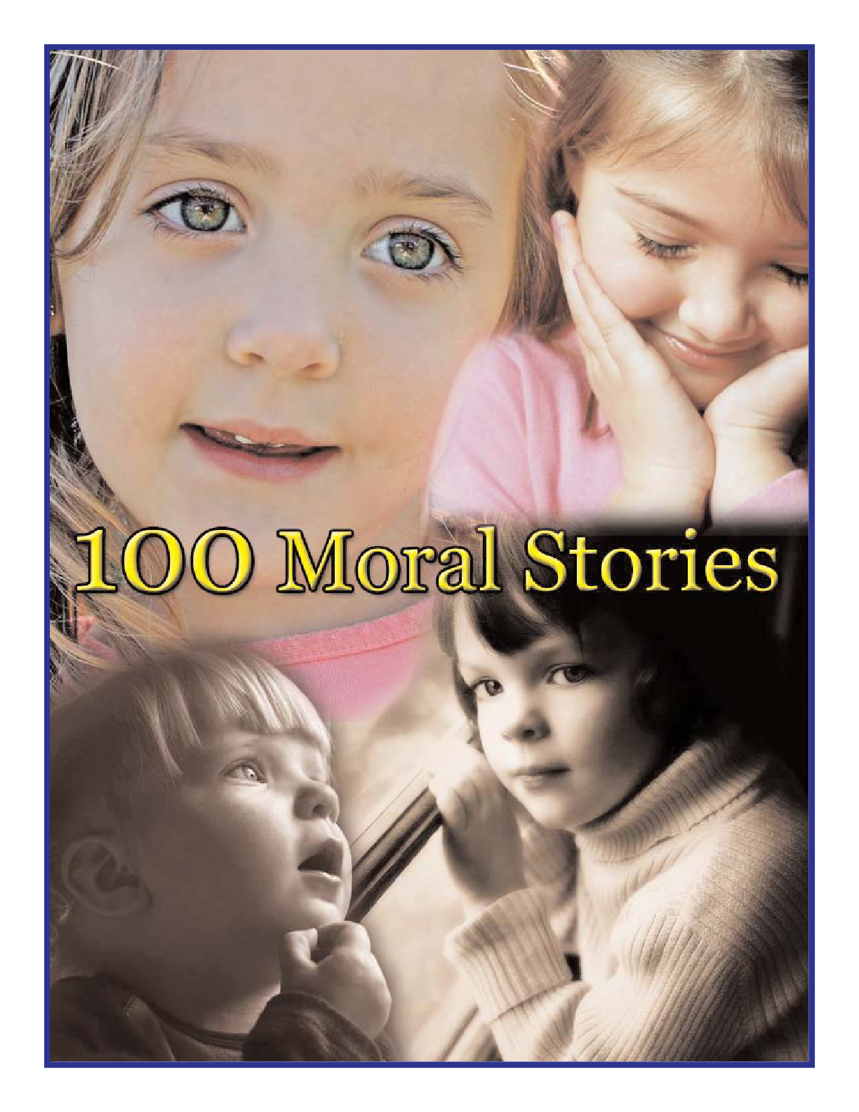 https://ia601507.us.archive.org/11/items/100MoralStories_201504/100MoralStories.pdf