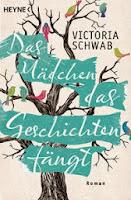 http://www.randomhouse.de/Paperback/Das-Maedchen-das-Geschichten-faengt-Roman/Victoria-Schwab/e419930.rhd