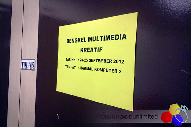 mknace unlimited™ | Bengkel Multimedia Kreatif JPN Johor 2012 : Day 1