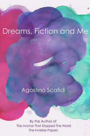 Dreams, Fiction and Me by Agostino Scafidi Book Review