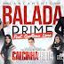 Balada Prime - Calcinha Preta Feat. Participação Gusttavo Lima 2015