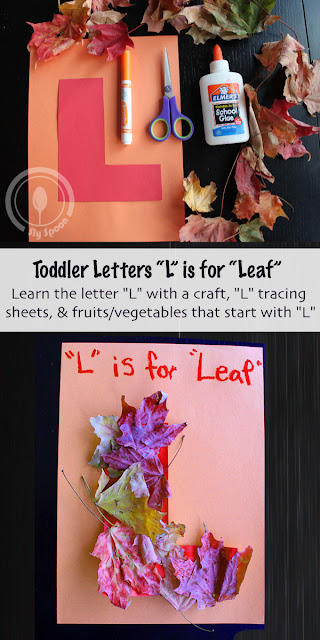 Toddler/Preshooler letter of the week craft L is for Leaf with related craft, tracing sheets and fruits/vegetables.