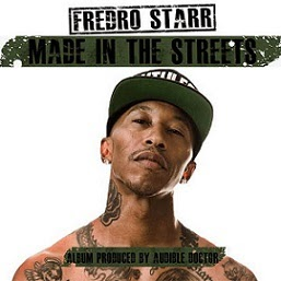 Fredro Starr and Audible Doctor - Made In The Streets