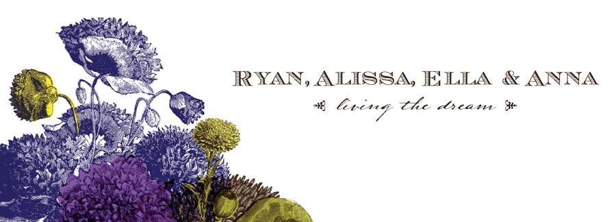 ryan alissa ella & anna