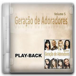 Geração de Adoradores - Vol 5 - Volume 4 - Playback