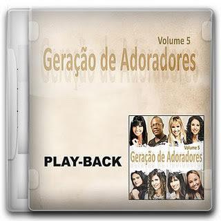 Geração de Adoradores - Vol. 05 - Playback