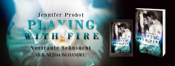 http://www.romance-edition.com/programm/playing-with-fire-vertraute-sehnsucht-von-jennifer-probst/