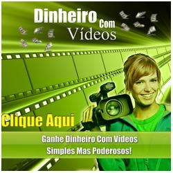 CLICK AQUI E VÁ PARA PAGINA DE DINHEIRO COM VIDEOS