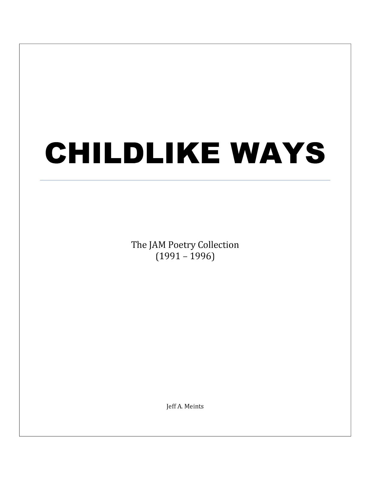 Childlike Ways - The JAM Poetry Collection (1991-1996)