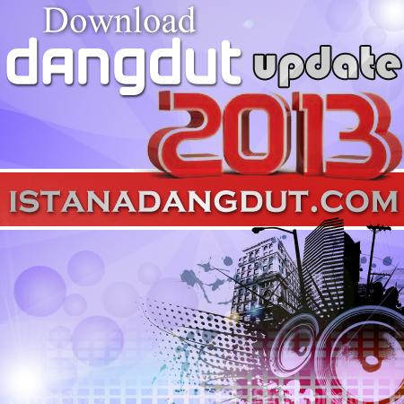 download dangdut, cover dangdut, album dangdut terbaru, dangdut 2013