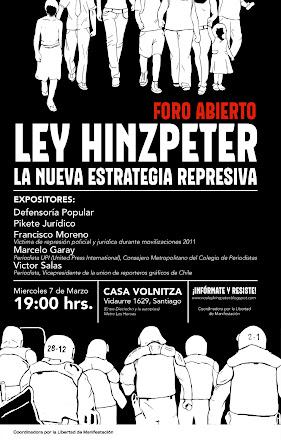 Ley Hinzpeter; La Nueva Estrategia Represiva. FORO miércoles 7 de marzo 19 hrs, casa Volnitza.