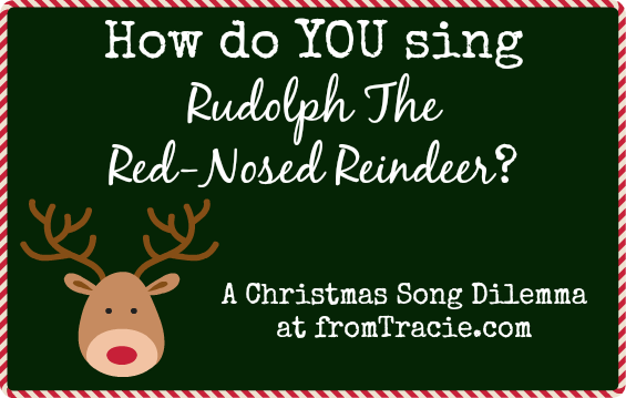 How Do YOU Sing Rudolph The Red-Nosed Reindeer?