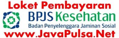 Loket Pembayaran Iuran Premi BPJS Java Pulsa Online Termurah Terpercaya 2015