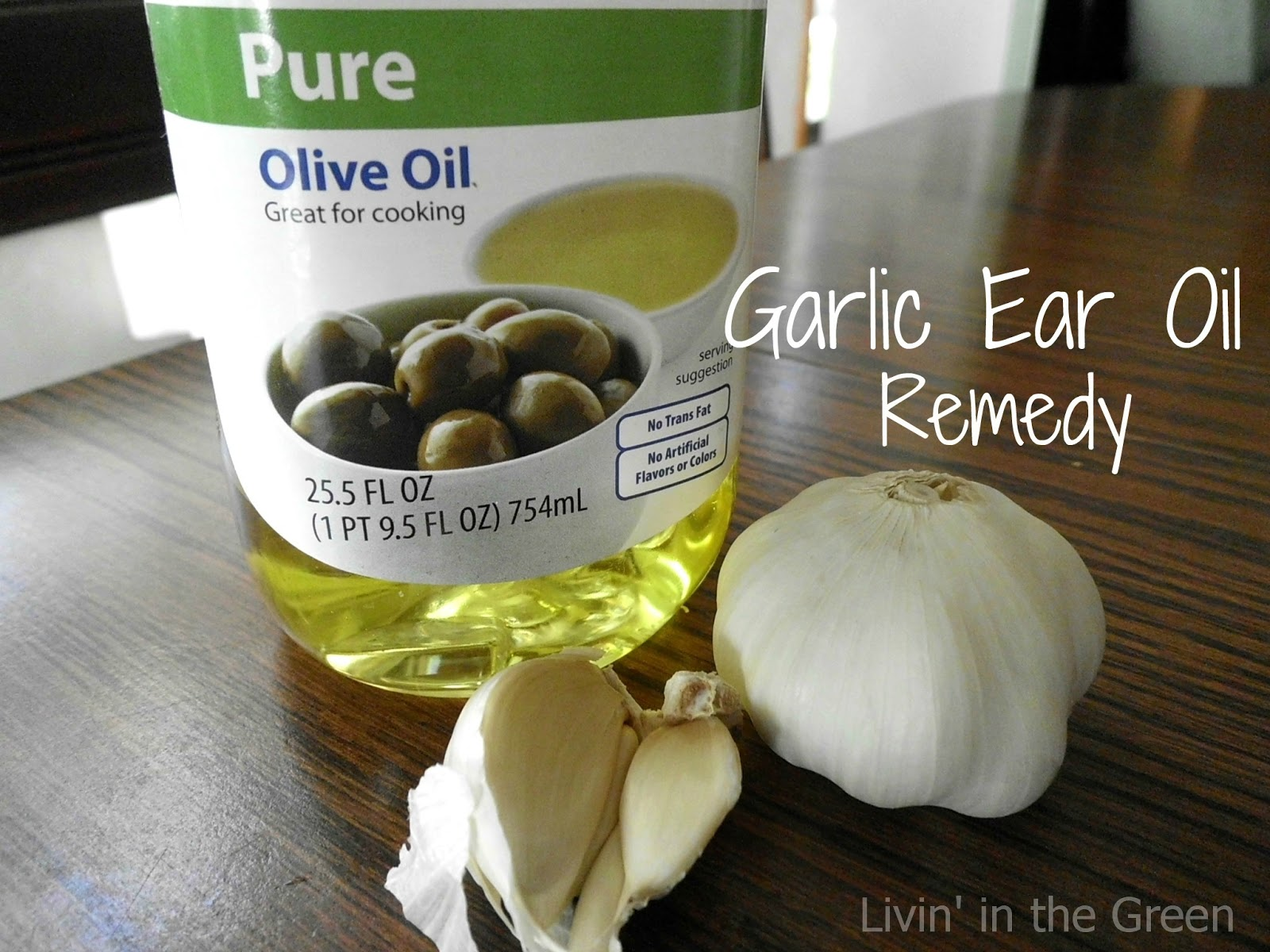 Livin In The Green Garlic Ear Oil Remedy Does It Really Work