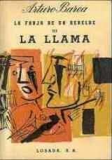 La forja de un rebelde III - La llama (Arturo Barea)