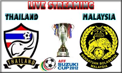 Live Streaming Thailand vs Malaysia 13 Disember 2012 - Piala AFF Suzuki