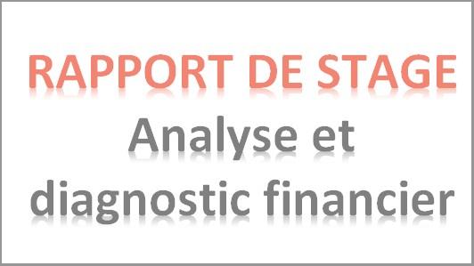 Rapport de stage analyse et diagnostic financier ebooks - Rapport de stage en cuisine ...