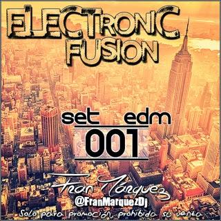 Electronic Fusion 001 - Fran Márquez