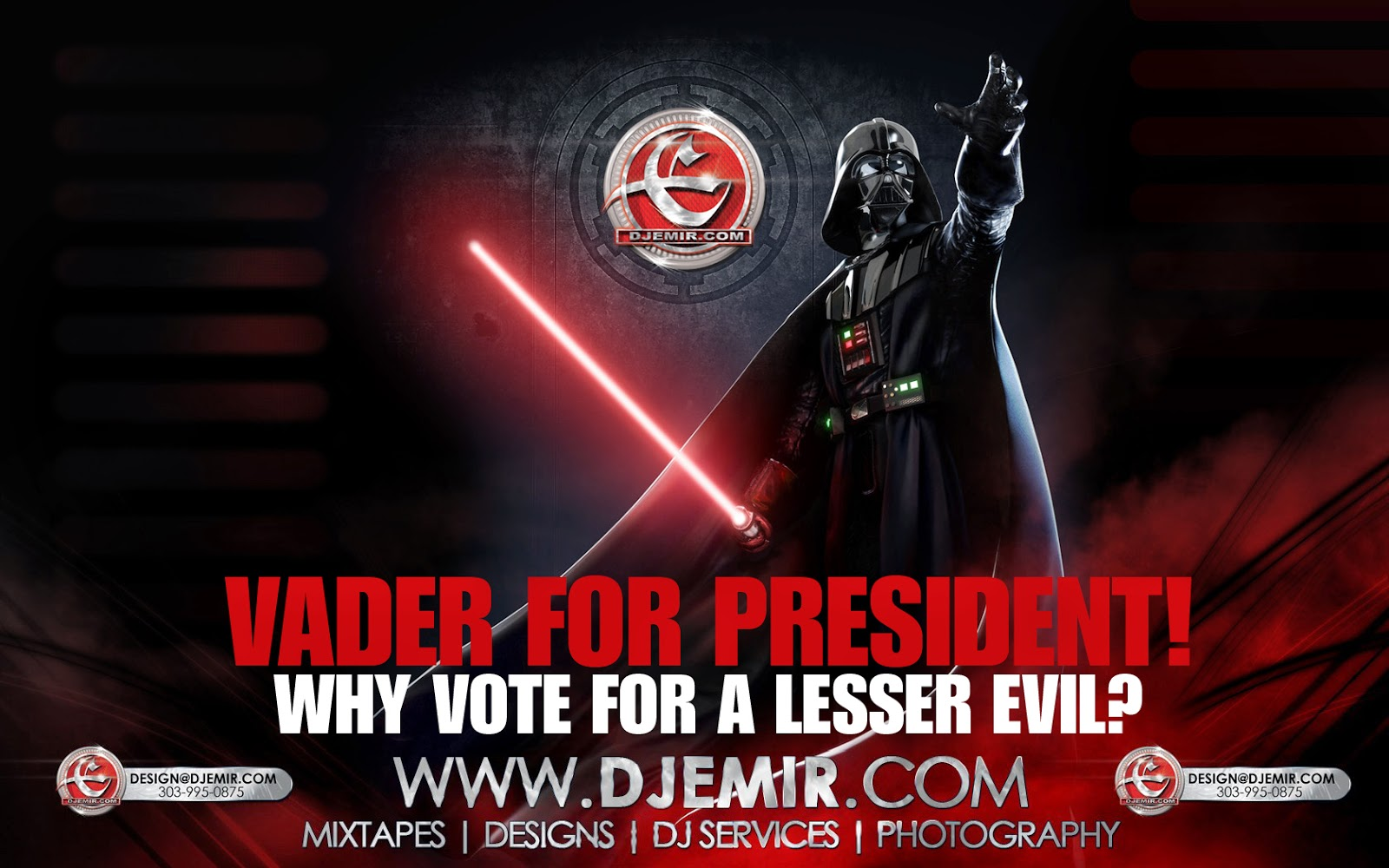 Darth Vader For President Why Vote For a Lesser Evil