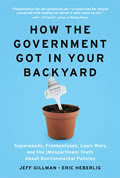 Cover of How the Government Got in Your Backyard, blue background with a flower pot and the Capitol stuck in it like a plant stick