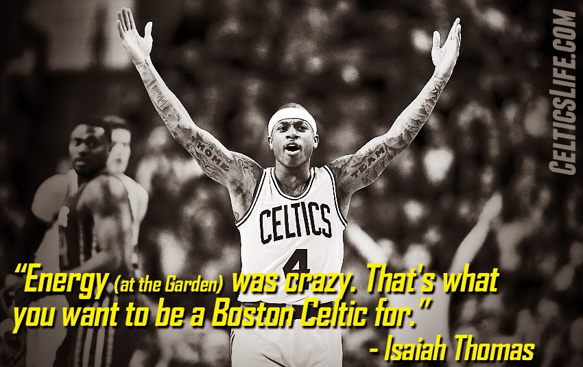 Isaiah Thomas: 'That's what you want to be a Boston Celtic for