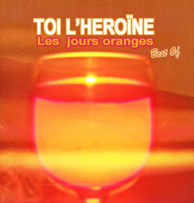 album Toi L'Héroïne, best of Toi L'Héroïne, CD Toi L'Héroïne, groupe Brigitte, groupe Toi L'Héroïne, label 3ème Bureau, musique Toi L'Héroïne, Sylvie Hoarau, Sylvie Hoarau Brigitte, Toi L'Héroïne
