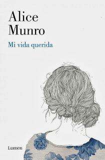 Mi vida querida - Alice Munro