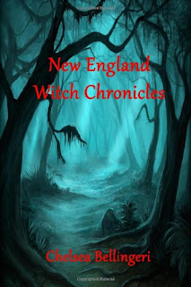 Review- New England Witch Chronicles by Chelsea Bellingeri