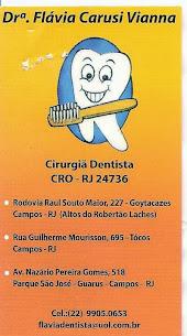 Cirurgiã Dentista - Drª Flávia Carusi Vianna