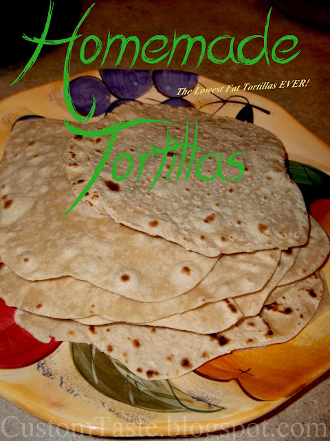 Homemade Tortillas by Custom Taste