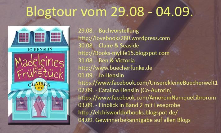 "Blogtour - ""Madeleines zum Frühstück - Claires Café"" - 29.08. - 04.09.2016"