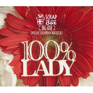 http://scrapbox.com.ua/chipbord-nadpis-100-lady-%E2%84%962?search=100%lady