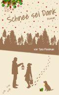 http://www.amazon.de/Schnee-sei-Dank-Ein-Winter-Wunder-Weihnachtsroman/dp/3738630813
