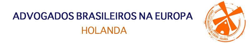 Advogados Brasileiros na Europa - Comunidade Holanda