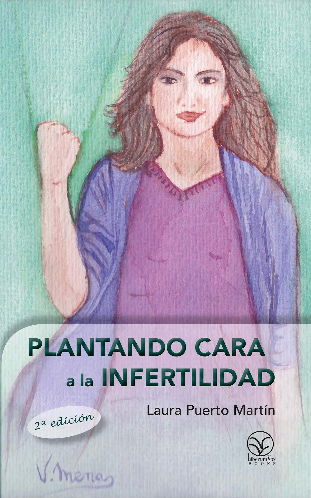 Plantando cara a la infertilidad
