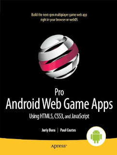 Pro Android Spider Web Game Apps: Using Html5, Css3 In Addition To Javascript