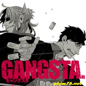 Thị Trấn Gangsta - Gangsta