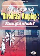 """ajibayustore  Judul Buku : Reformasi """"Birokrasi Amplop"""" : Mungkinkah? Pengarang : Dwiyanto Indiahono Penerbit : Gava Media"""