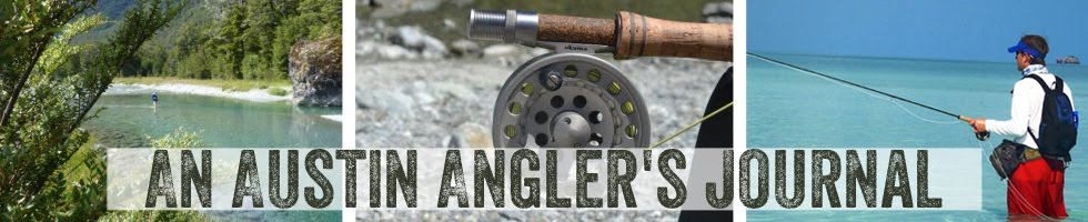An Austin Angler's Journal