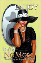 I Ain't Me No More by E.N. Enjoy