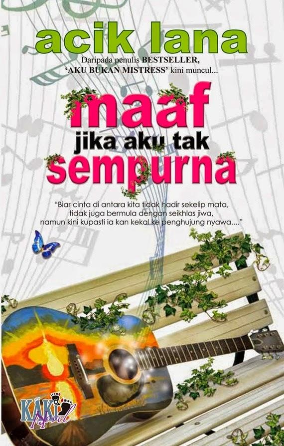 Baca Online Novel Maaf Jika Aku Tak Sempurna, penulis novel Acik Lana