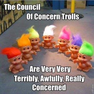 "Image of crowd of troll dolls with the caption ""The Council of Concern Trolls Are Very Very Terribly, Awfully, Really Concerned"
