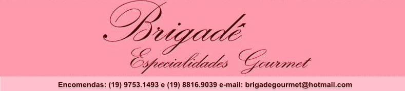 Brigadê