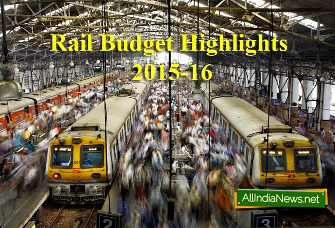 Railway Budget 2015 | Rail Budget Highlights 2015-16