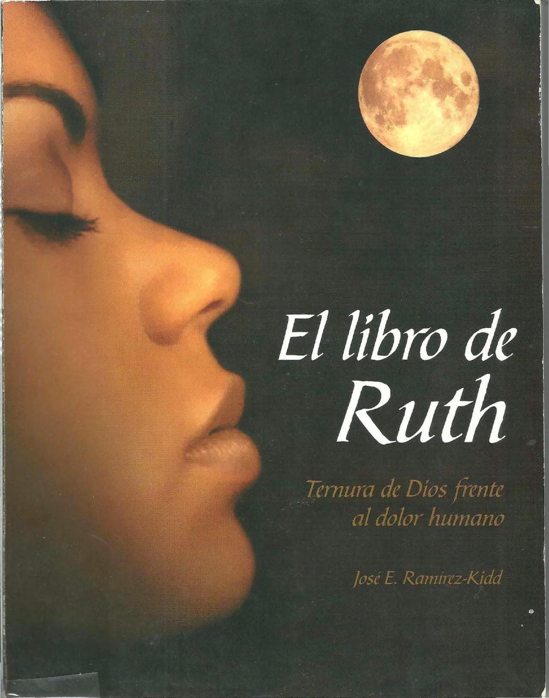 José E. Ramírez Kidd-El Libro De Ruth-