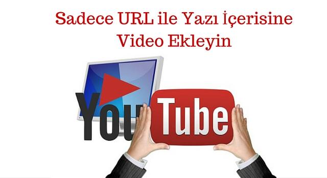 yazı-içine-youtube-video-eklemek
